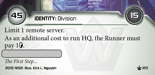 Weyland ID: Earth Station. 45/15 - Limit 1 remote server. As an additional cost to run HQ, the runner must pay 1 credit. There is a blank space for more text.